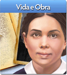 Vida e Obra de Ellen G. White